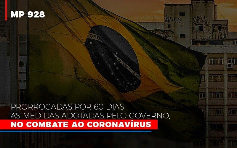 Mp-928-prorrogadas-por-60-dias-as-medidas-provisorias-adotadas-pelo-governo-no-combate-ao-coronavirus