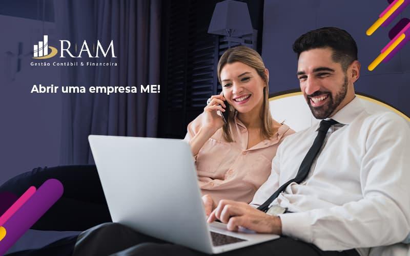 Vou Te Ensiar Agora Como Abrir Uma Empresa Me Post (1) - Ram Assessoria Contábil