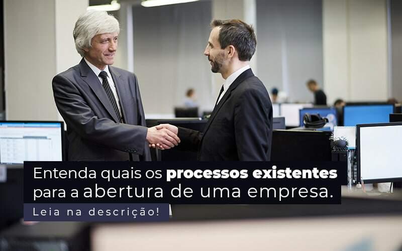 Entenda Quais Os Processos Existentes Para A Abertura De Uma Empresa Post 2 - Ram Assessoria Contábil